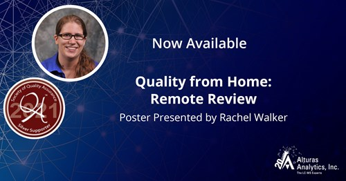 Alturas Analytics SQA 2021 Poster Quality from Home: Remote Review